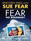 Fear No Boundary (eBook): One woman's amazing journey